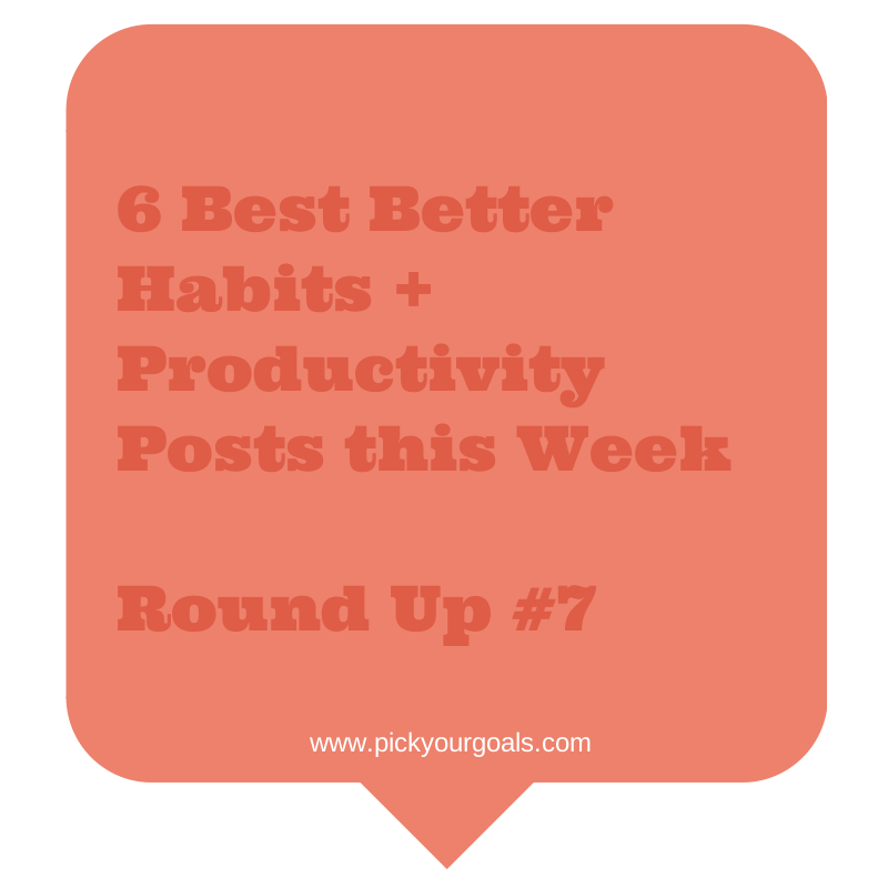 6 Best Better Habits + Productivity